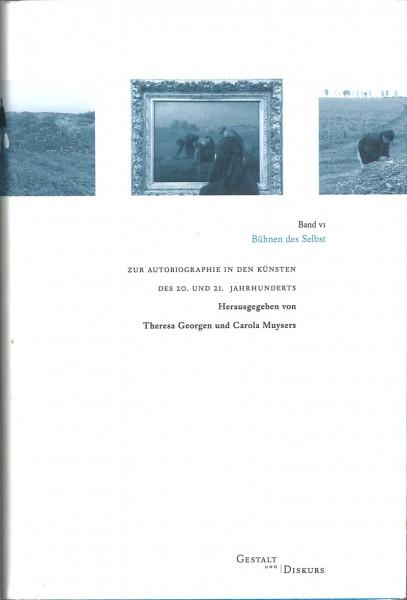 Gestalt und Diskurs - Band VI Bühnen des Selbst