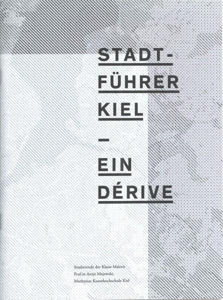 Stadtführer Kiel – Ein Derivé