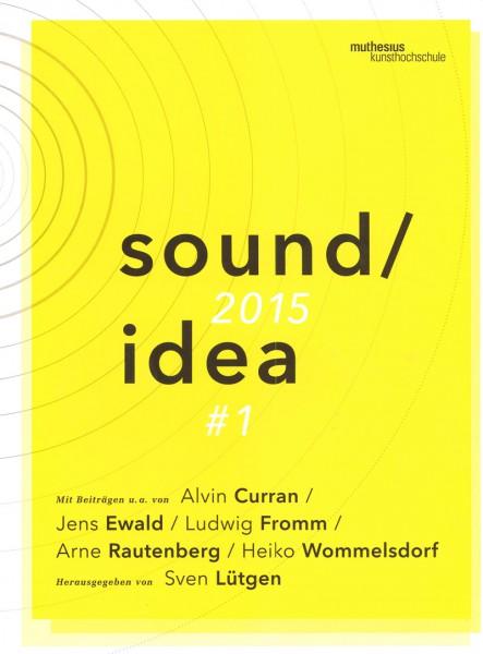 Sound idea #1